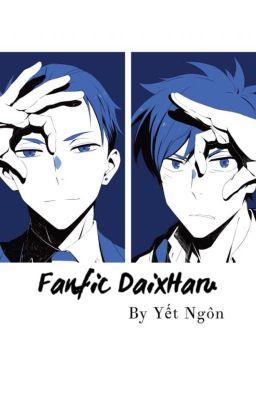 Đọc truyện Fanfic DaixHaru