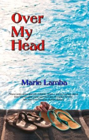 OVER MY HEAD by marielamba