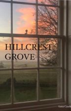 Hillcrest Grove  by luisa123___
