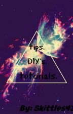 Tutorials. Tips. DIY. by Skittles435