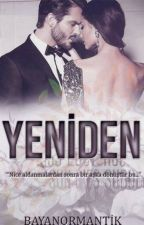 YENİDEN by BayanOrmantik