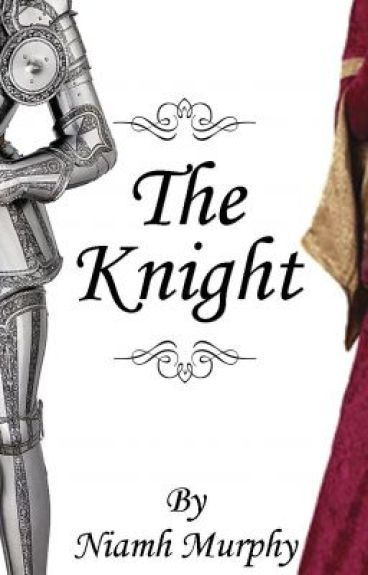 The Knight - Lesbian Story by NiamhMurphy8