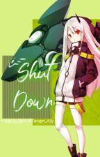 SHUT DOWN!!! || BNHA x Female!Reader 💙🤖 by MultiFangirl_Ally