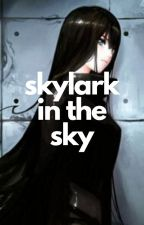 Skylark in the Sky by sarahBling2