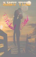Husband Hot -END by AmaterasuYuki