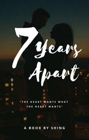 7 Years Apart by Shingsx