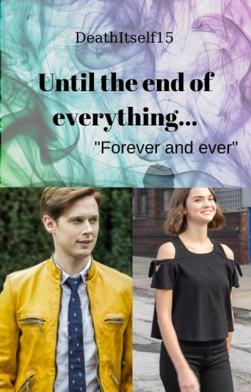 Until the end of everything... (Dirk Gently x OC)