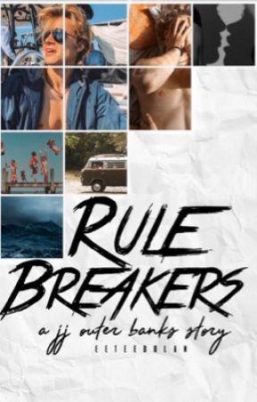 Rule breakers// outer banks- JJ by eeteedolan