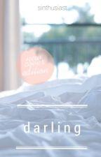 Darling || h.s. au {Completed} by grumpycas