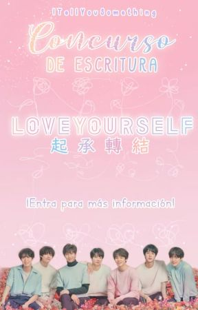 Concurso LOVE YOURSELF [Finalizado] by ITellYouSomething
