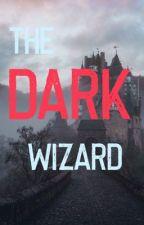 The Dark Wizard by cutiepie123u