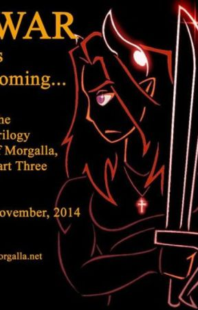 The Trilogy of Morgalla, Part Three by JonDavid