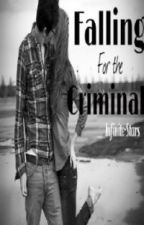 Falling for the Criminal by Selxior
