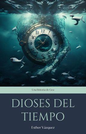 Dioses del Tiempo by EstherVzquez