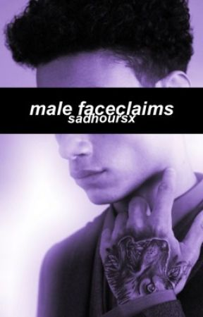 male faceclaims by sadhoursx