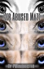 Her abused mate (NOT EDITED) by Pwinchester