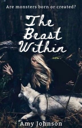 The Beast Within by AmyJohnson895