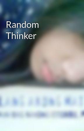 Random Thinker by mxwendy