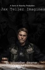 Jax Teller Imagines  by justanother_dreamer_