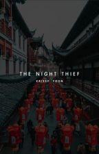 The Night Thief by krissyyoon