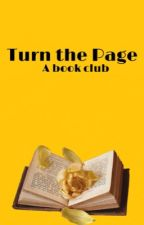 Turn the Page: A Book Club (OPEN) by KeiraKnox1