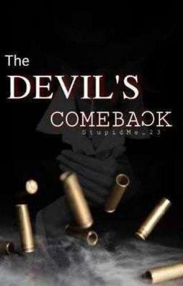 The Devil's Comeback.