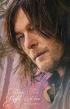 Then To Right Now// Daryl Dixon by TwerkingWithCara
