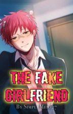 The Fake Girlfriend    (Saiki x reader) by SimplyMei027