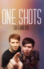 One Shots. Phan by SafeAndLoud
