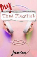 My Thai BL Playlist by jamesvince