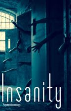 Insanity • lrh  by PsychxticHemmings