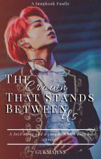 The Crown That Stands Between Us || Jjk by Gukmajins