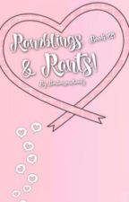 Ramblings, Reviews & Rants! by bonbonsandbooks