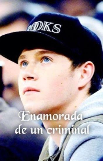 Enamorada de un criminal (Niall&Tu) ~~Terminada~~