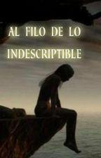 """Al Filo De Lo Indescriptible """"Terminada"""" by filfilosus"""