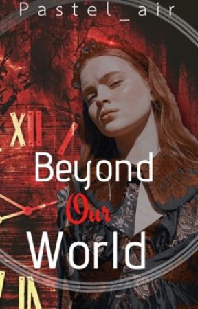 Beyond Our World |On-going  by pastel_air