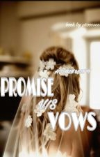 PROMISE V/S VOWS (a Bts jimin And jin ff )  by ProooSen