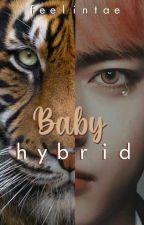 BABY HYBRID // KIM TAEHYUNG // by kpop_fanfics_325