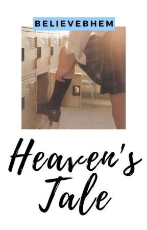 Heaven's Tale by believebhem