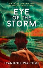 Eye of the Storm. (BTS Family Series Book 4) by Iyanuoluwa-Temi