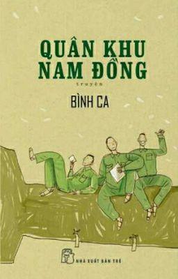 Đọc truyện Quân khu Nam Đồng - Bình Ca
