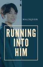 running into him | j.jk. by malikjeon
