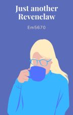 Just another Ravenclaw || George Weasley by Em5670