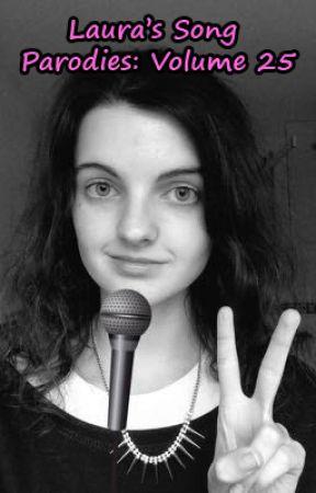 Laura's Song Parodies - Volume 25 by HeiwaRoraAi