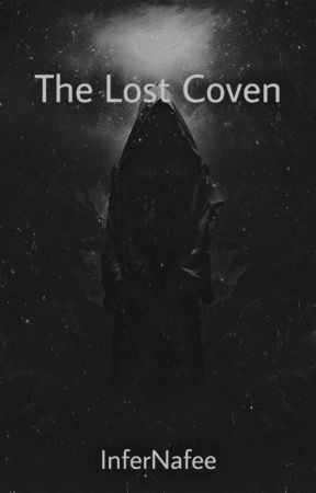 The Lost Coven by InferNafee