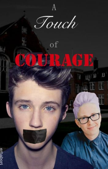 A Touch of Courage (Troyler AU)