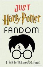 Just Harry Potter fandom by LittleBlackChat