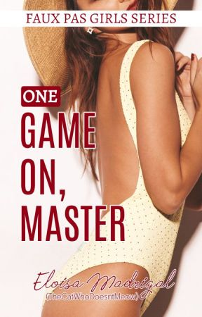 Faux Pas Girls 1: Game On, Master (Monique) by TheCatWhoDoesntMeow