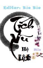 [Thực Văn] [Hệ liệt] Tích Vũ - Tử Tiện by HinagikuDinh