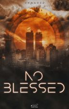 No Blessed by unmaged